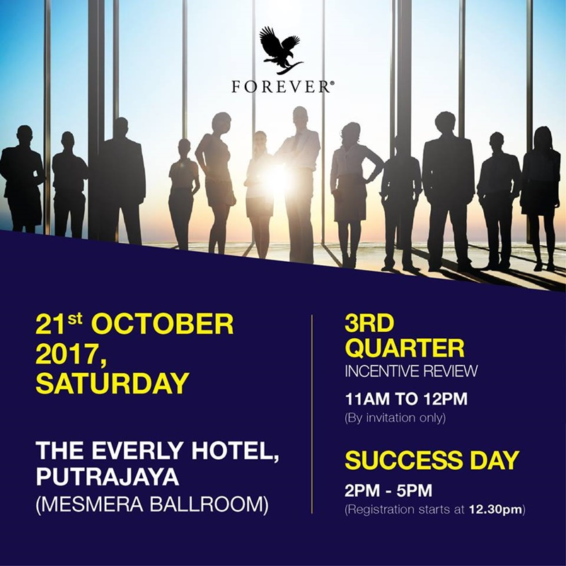 Success Day Forever | 3rd Quarter Incentive Review & Success Day – 21st October 2017 (The Everly Hotel Putrajaya)